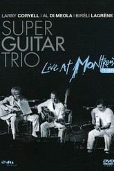 Super Guitar Trio - Live At Montreux 1989 Trailer