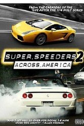 Super Speeders 2 - Across America Trailer