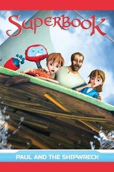 Superbook: Paul and the Shipwreck Trailer