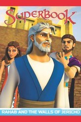 Superbook: Rahab and the Walls of Jerico Trailer