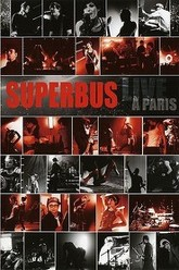 Superbus - Live à Paris Trailer
