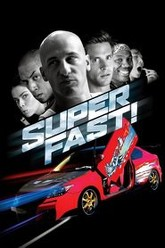 Superfast! Trailer