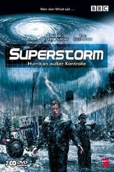 Superstorm - Hurrikan außer Kontrolle Trailer