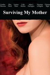 Surviving My Mother Trailer