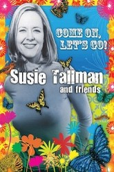 Susie Tallman and Friends: Come on, Let's Go! Trailer