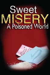 Sweet Misery: A Poisoned World Trailer