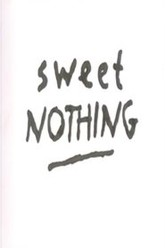 Sweet Nothing Trailer