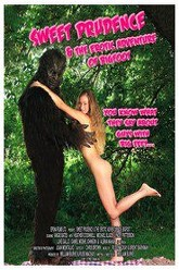 Sweet Prudence & the Erotic Adventure of Bigfoot Trailer