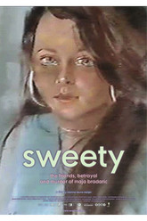 Sweety: The Friends, Betrayal and Murder of Maja Bradaric Trailer