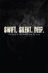 Swift. Silent. Deep. Trailer