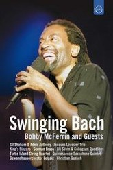 Swinging Bach: Bobby Mcferrin & Guests Trailer