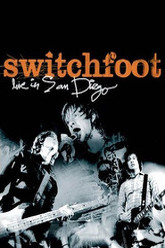 Switchfoot Live in San Diego Trailer