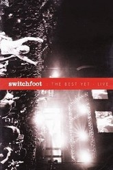 Switchfoot: The Best Yet Live Trailer