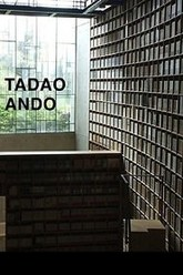 Tadao Ando: From Emptiness to Infinity Trailer