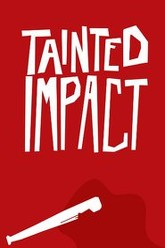 Tainted Impact Trailer