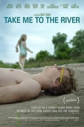 Take Me to the River Trailer