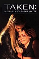 Taken: The Search for Sophie Parker Trailer