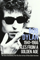 Tales From a Golden Age: Bob Dylan 1941-1966 Trailer