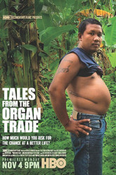 Tales from the Organ Trade Trailer