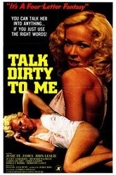 Talk Dirty to Me Trailer