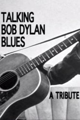 Talking Bob Dylan Blues: A Tribute Concert Trailer