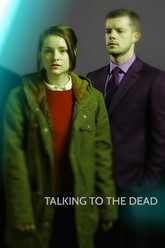 Talking to the Dead Trailer