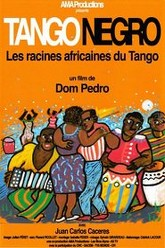 Tango Negro: The African Roots of Tango Trailer