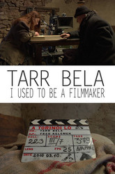 Tarr Béla: I Used to Be a Filmmaker Trailer