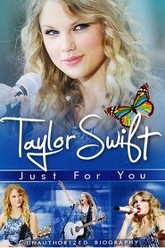 Taylor Swift: Just for You Trailer
