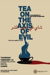 Tea on the Axis of Evil Trailer