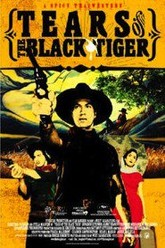 Tears of the Black Tiger Trailer