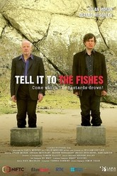 Tell It to the Fishes Trailer