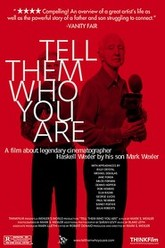 Tell Them Who You Are Trailer