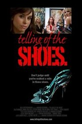 Telling of the Shoes Trailer