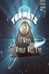 Ten Ways The World Will End Trailer