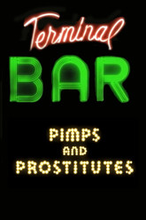 Terminal Bar - Pimps and Prostitutes Trailer