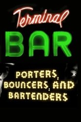 Terminal Bar - Porters, Bouncers and Bartenders Trailer