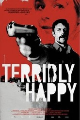 Terribly Happy Trailer