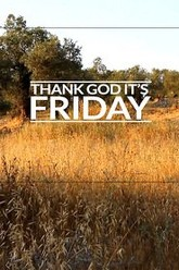 Thank God It's Friday Trailer