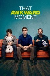 That Awkward Moment Trailer