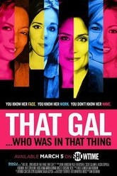 That Gal...Who Was in That Thing: That Guy 2 Trailer