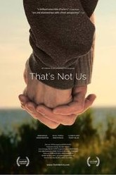 That's Not Us Trailer