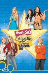 That's So Suite Life of Hannah Montana Trailer