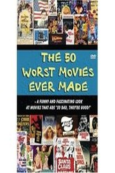 The 50 Worst Movies Ever Made Trailer