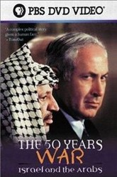 The 50 Years War: Israel and the Arabs Trailer
