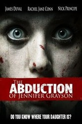 The Abduction of Jennifer Grayson Trailer