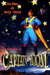 The Adventures of Captain Zoom in Outer Space Trailer