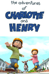 The Adventures of Charlotte and Henry Trailer