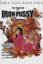 The Adventures of Iron Pussy Trailer