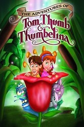 The Adventures of Tom Thumb & Thumbelina Trailer